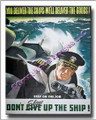 Don't Give Up The Ship WWII Canvas Print 2D