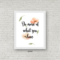TDP040 Do more of what you love