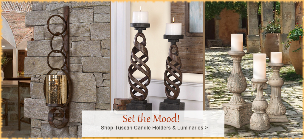 BellaSoleil.com - Tuscan, Mediterranean Style Candle Holders | FREE Shipping, No Sales Tax | BellaSoleil.com Tuscan Decor Since 1996