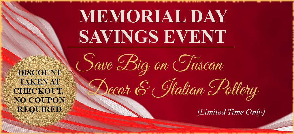 Tuscan Decor Italian Pottery Memorial Day Sale | FREE Shipping, No Sales Tax | BellaSoleil.com Since 1996
