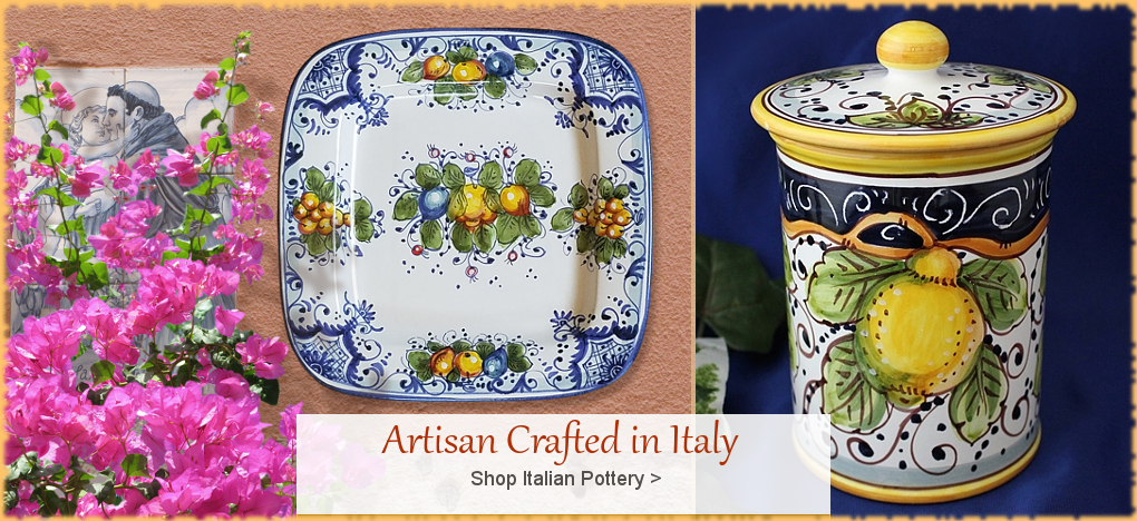 Italian Pottery Italian Ceramics FREE Shipping No Sales Tax | BellaSoleil.com Italian Pottery Since 1996