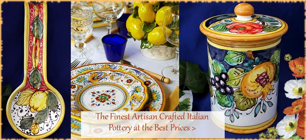 Italian Pottery Italian Ceramics FREE Shipping | BellaSoleil.com Since 1996