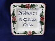 Italian Wall Plaque, Italian Proverb Plate, Benvenuto, Welcome To Our House