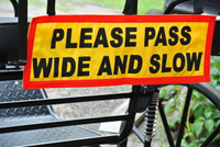 Hi-Res. Pass Slow and Wide Sign