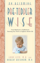 On Becoming Pretoddlerwise (12-18 Months)  The period between 12 and 16 months places a child on a one-way bridge to the future. Infancy is a thing of the past and toddlerhood is straight ahead. A baby still? Not really, but neither is he a toddler, and that is the key to understanding this phase of growth. It is a period of great exchange: baby food is exchanged for table food; the highchair for booster seat; finger feeding is replaced with spoon; babbling sounds will transition to speaking; the first unsteady steps are conquered by strides of confidence. On Becoming Pretoddlerwise will help any parent acquire useful knowledge that will prepare them for this next great transition in their child's life.