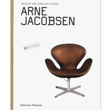 Arne Jacobsen - Objects & Furniture design book