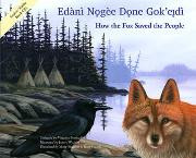 How the Fox Saved the People with CD (Dogrib-English)