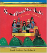 Up and Down the Andes: A Peruvian Festival Tale