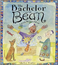 The Bachelor and the Bean : A Jewish Moroccan Folk Tale