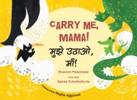Carry me. Mama! (Bengali-English)
