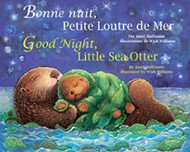 Good Night, Little Sea Otter (French-English)