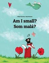 Am I small? (Slovakian-English)