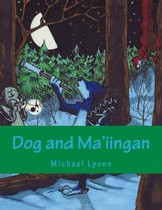 Dog and Ma'iingan (Ojibwe-English)