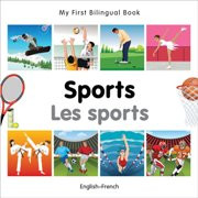 My First Bilingual Book - Sports (French-English)