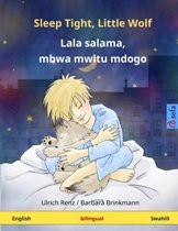 Sleep Tight, Little Wolf (Swahili-English)