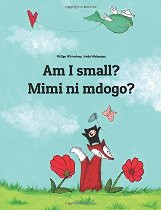 Am I small? (Swahili-English)