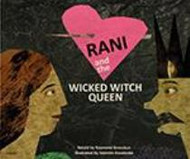 Rani and the Wicked Witch Queen (Bulgarian-English)