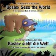 Bosley Sees the World (German-English)