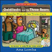 Goldilocks and the Three Bears with CD (French-English)