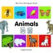 My First Bilingual Book - Animals (Korean-English)