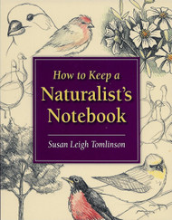 Stackpole Books How to Keep a Naturalist's Notebook