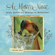 Willow Creek Press A Mother's Nature