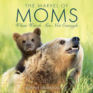 Willow Creek Press The Marvel of Moms
