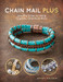 Chain Mail Plus by Sandy Haugen