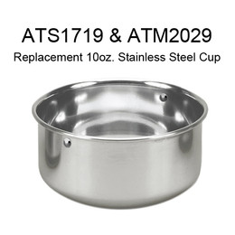 Kings Cages Stainless Steel 10 oz Cup for ATS 1719 & ATM 2029