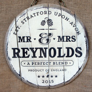 Wooden Engraved Barrel End Signs - a distressed wooden wedding gift sign