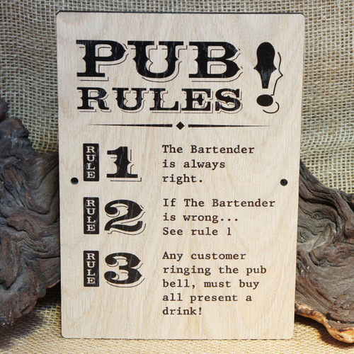 """Pub Signs and Notices - """"Pub Rules"""" pub / bar sign produced from 4mm veneered oak mdf. Also available in 4mm stained and distressed pine."""