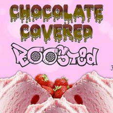 BOOSTED - CHOCOLATE COVERED 60ML (MSRP $30.00)
