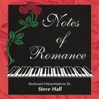 "Steve Hall, ""Notes of Romance"" CD"