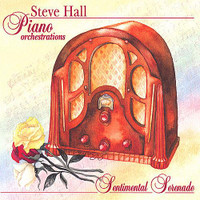 "Steve Hall, ""Sentimental Seranade"" CD"