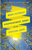 Disappointment, Doubt and Other Spiritual Gifts cover photo