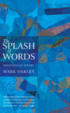 The Splash of Words: Believing in Poetry cover photo