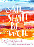 All Shall be Well: A Spiritual Journal for Hope & Encouragement cover photo