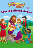 The Beginner's Bible Stories About Jesus cover photo