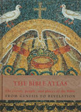 The Bible Atlas: The Events, People and Places of the Bible from Genesis to Revelation cover photo