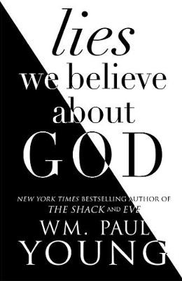 The Lies We Believed About God cover photo