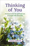 Thinking of You: A Resource for the Spiritual Care of People with Dementia cover photo