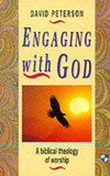 Engaging with God: Biblical Theology of Worship cover photo