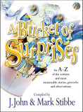 Bucket of Surprises, A: An A-Z of the Wittiest, Shrewdest and Most Memorable Stories, Proverbs, Jokes and Sayings cover photo