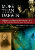 More Than Darwin: An Encyclopedia of the People and Places of the Evolution-Creationism Controversy cover photo