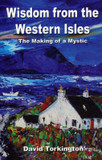Wisdom from the Western Isles: The Making of a Mystic cover photo