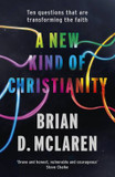 New Kind of Christianity, A: Ten Questions That are Transforming the Faith cover photo