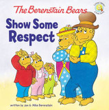 The Berenstain Bears Show Some Respect cover photo