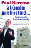 So a Comedian Walks into a Church: Confessions of a Kneel-down Stand-up cover photo