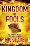 Kingdom of Fools: The Unlikely Rise of the Early Church cover photo