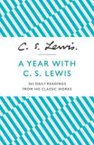 Year with C. S. Lewis, A: 365 Daily Readings from His Classic Works cover photo